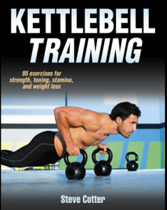 kettlebell training by steve cotter