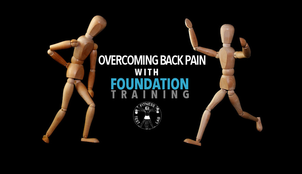 Overcoming back pain with Foundation Training