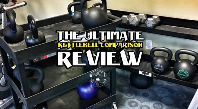 Kettlebell Reviews - The Ultimate Kettlebell Comparison Review