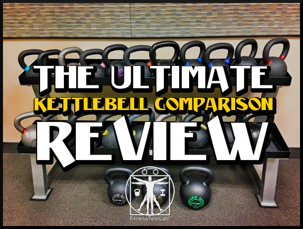 The Ultimate Kettlebell Comparison Review - Featured Picture