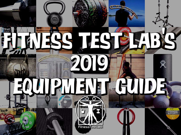 2019 fitness equipment guide u2013 fitness test lab