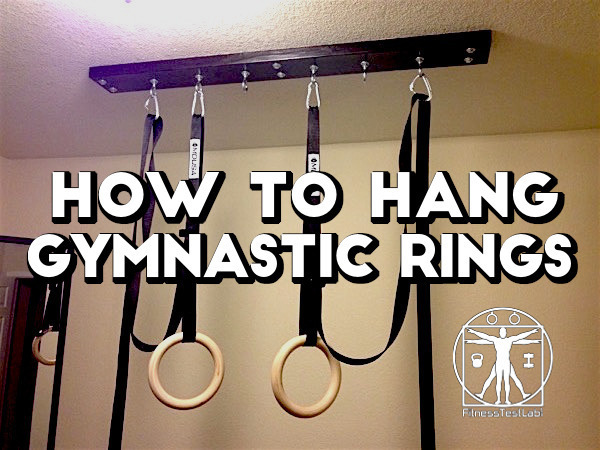 How to hang gymnastic rings u2013 fitness test lab